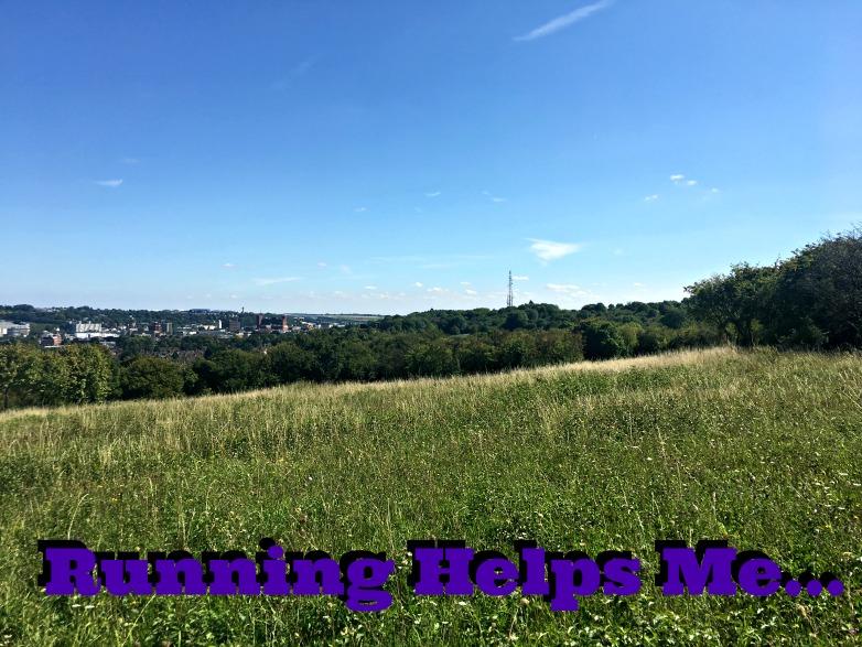 Running helps me ...